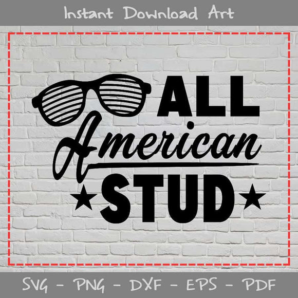All American Stud SVG Cutting Printable Files