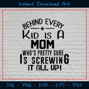 Behind Every Kid Is A Mom Who's Pretty Sure She Screwing It