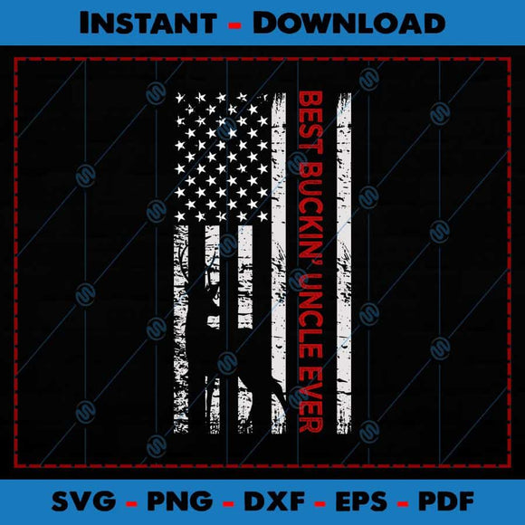 Best Buckin' Uncle Ever USA Flag SVG Files