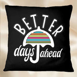Better Days Ahead SVG Printable Files