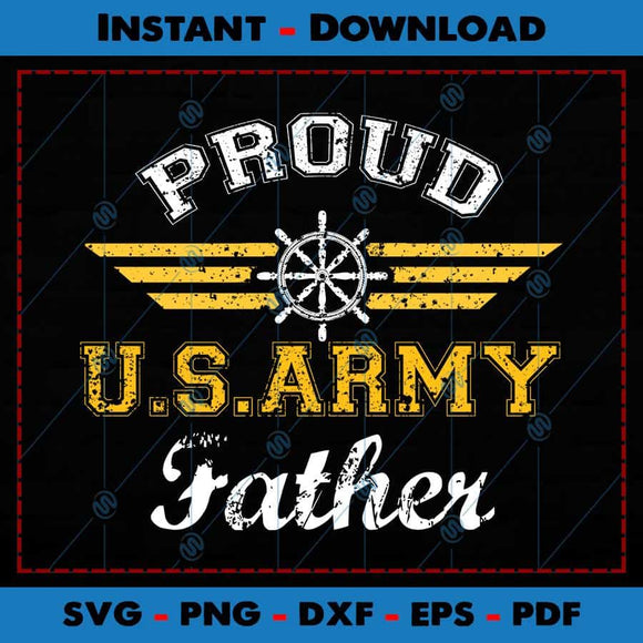 Proud US Army Father SVG Cutting Files