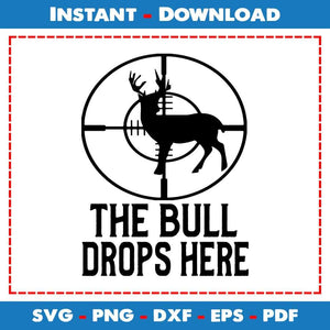 The Bull Drops Here SVG PNG Cutting Files
