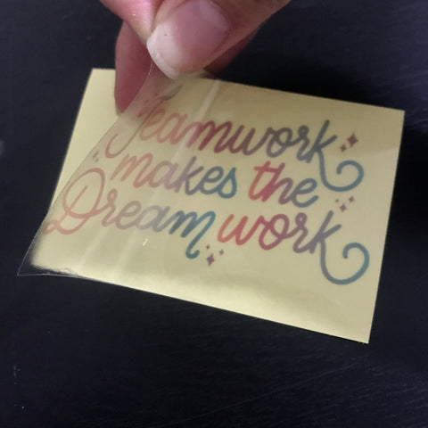 Teamwork Makes the Dream Work Clear Sticker