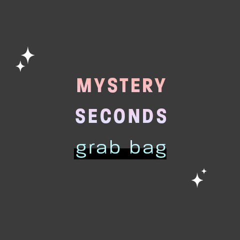 Mystery Seconds Grab Bag