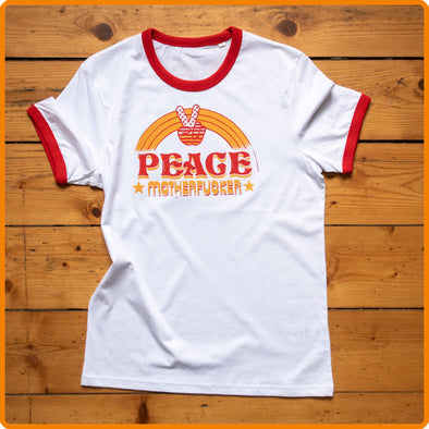 "Ringer T-Shirt ""PEACE Motherfucker"""