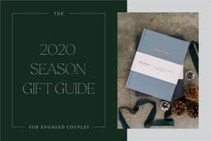 The 2020 Season Gift Guide for Engaged Couples