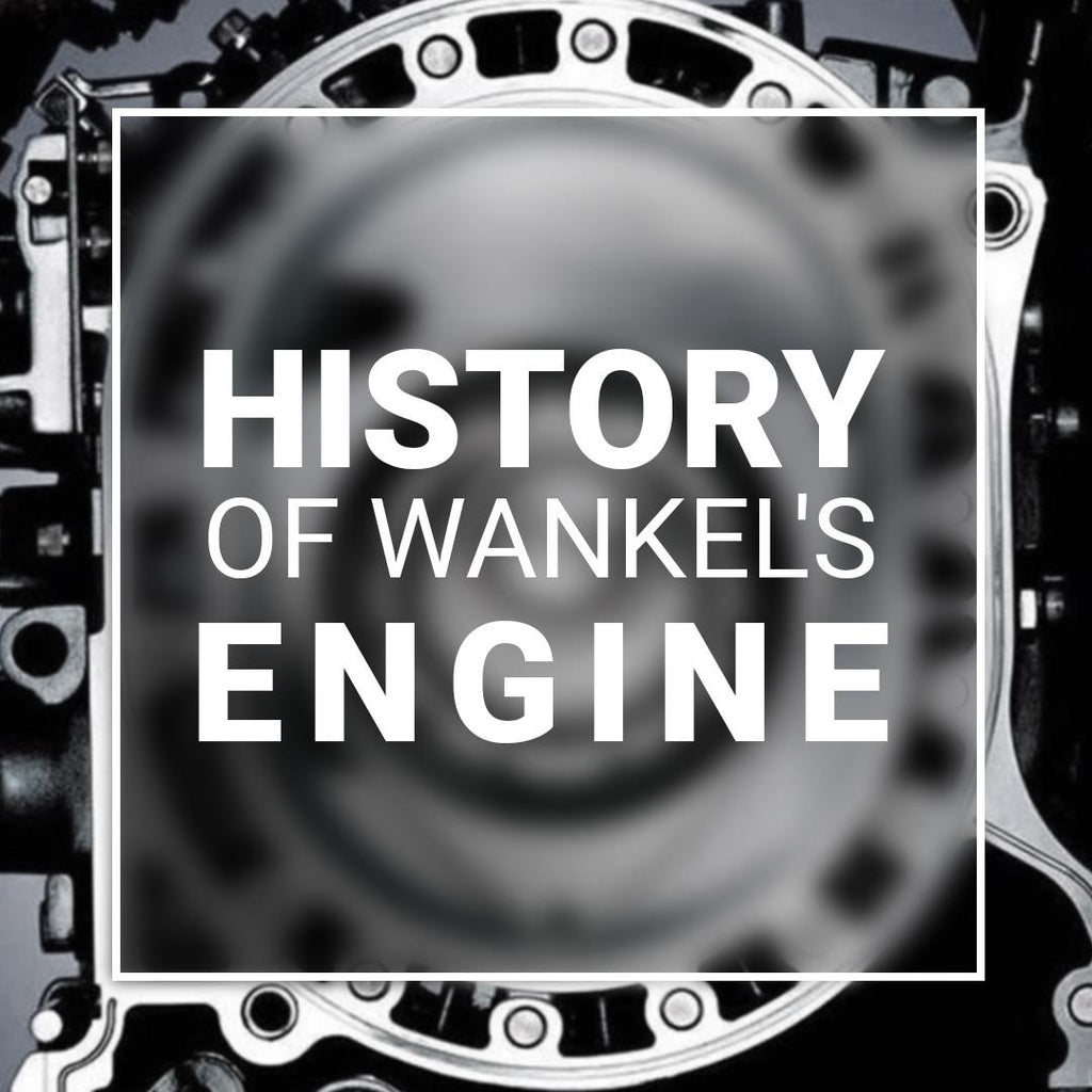 HISTORY OF WANKEL'S ROTARY ENGINE