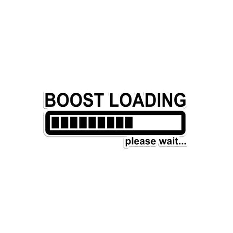 """Boost Loading Please Wait"" Sticker black JDM turbo lag"