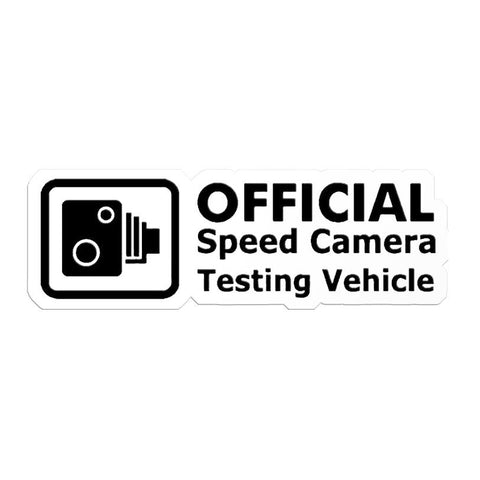 """Official Speed Camera Testing Vehicle"" sticker white JDM"