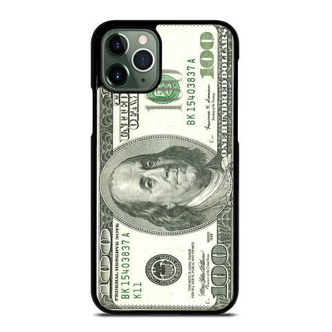 100 DOLLAR CASE iPhone 11 Pro Max Case