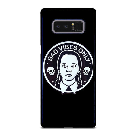 BAD VIBES ONLY WEDNESDAY ADDAMS Samsung Galaxy Note 8 Case
