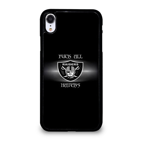 QUOTE FOR OAKLAND RIDERS HATERS iPhone XR Case