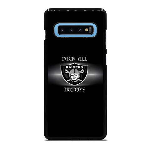QUOTE FOR OAKLAND RIDERS HATERS Samsung Galaxy S10 Plus Case