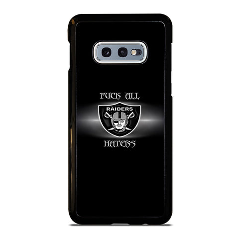 QUOTE FOR OAKLAND RIDERS HATERS Samsung Galaxy S10e Case