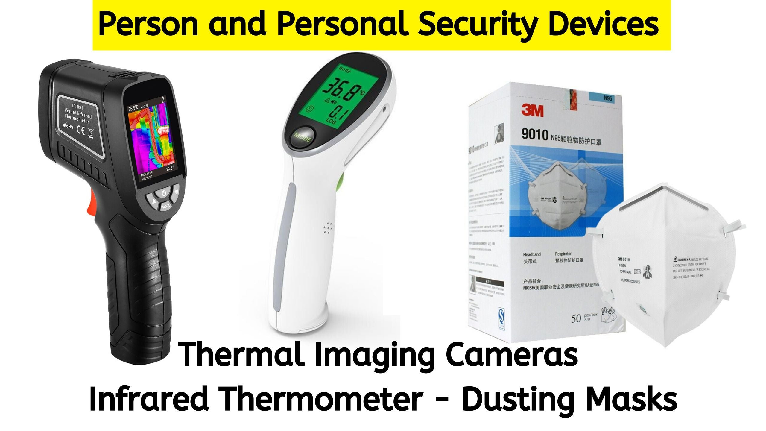 Infrared Thermometer Thermal Imaging Cameras