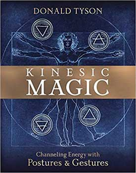 Kinesic Magic By Donald Tyson