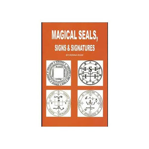 Magical Seals, Signs & Signatures By Donna Rose