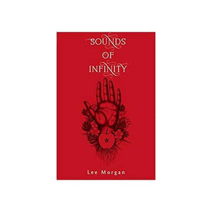 Sounds Of Infinity By Lee Morgan