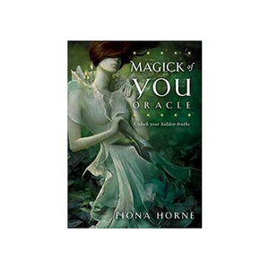 Magick Of You Oracle By Fiona Horne