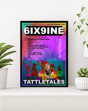 Load image into Gallery viewer, 6IX9INE Poster | Tattle Tales