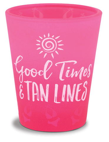 Good Times & Tan Lines Shot Glass