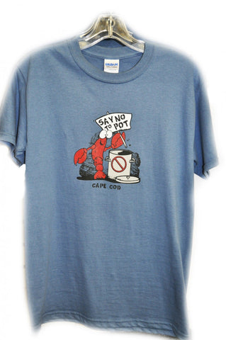 Say No To Pot - Cape Cod T-Shirt