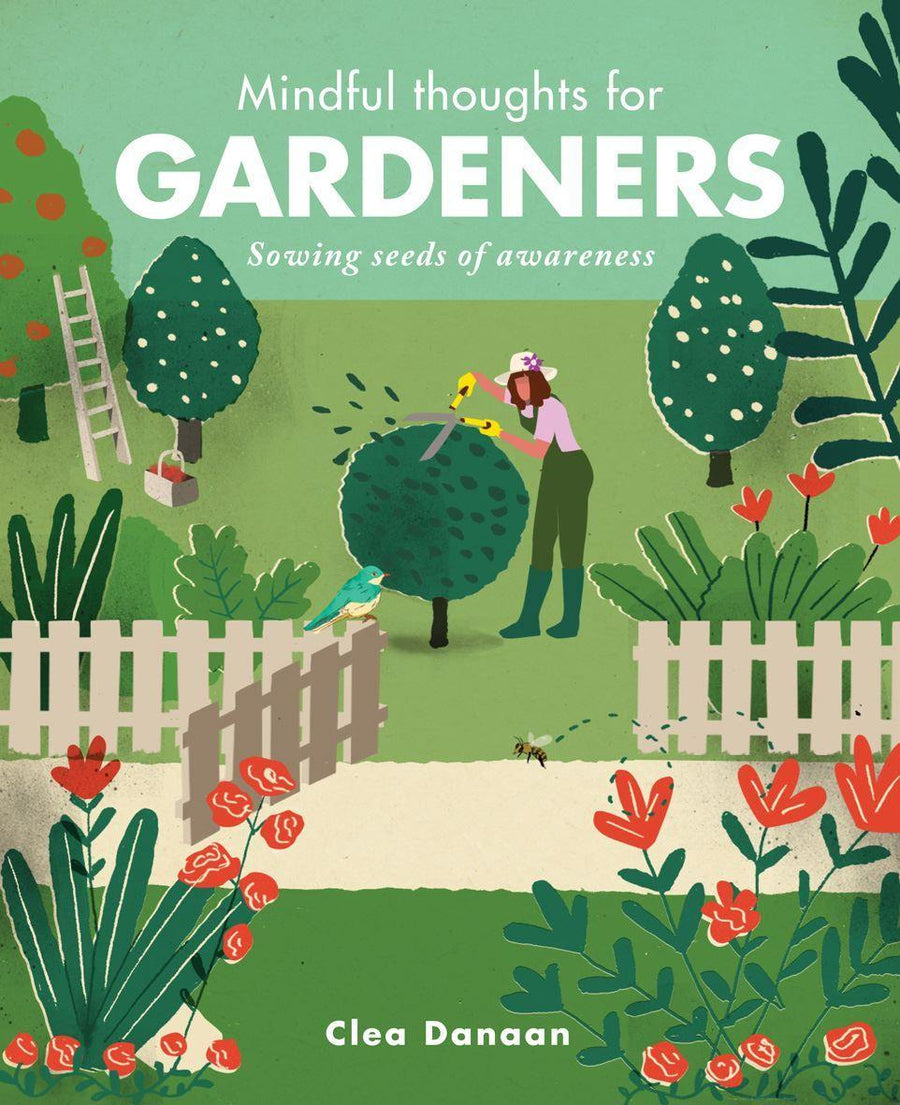 mindful thoughts for gardeners - JAVELIN