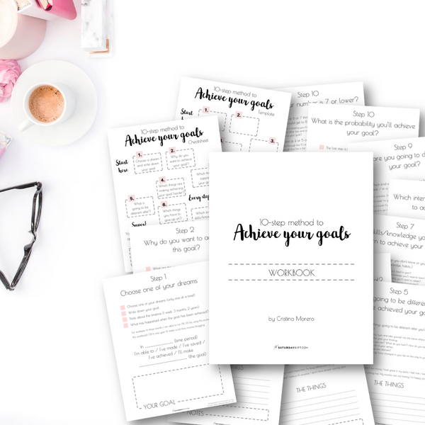 The 10-step method to achieve your goals - printable workbook