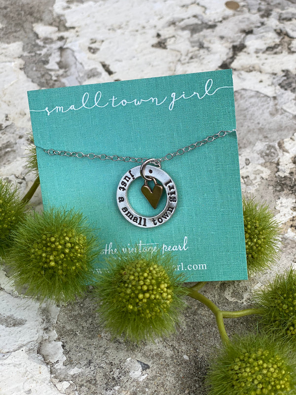 Hand-Stamped Just a Small Town Girl Necklace