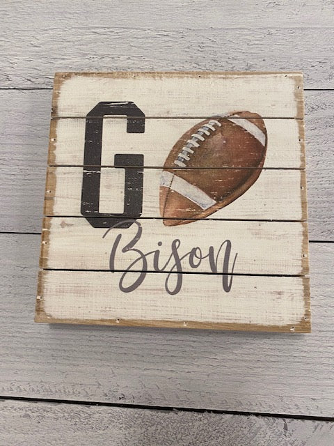 Go Bisons Football Wood Block