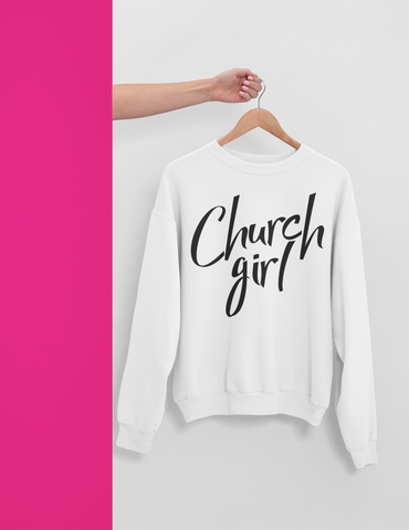 OFFICIAL CHURCH GIRL SWEATSHIRT