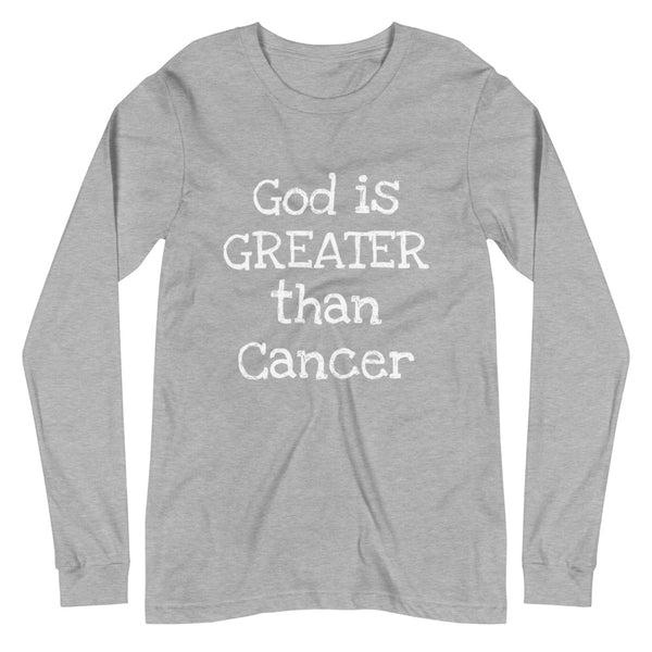 God is Greater than Cancer Unisex Long Sleeve Tee