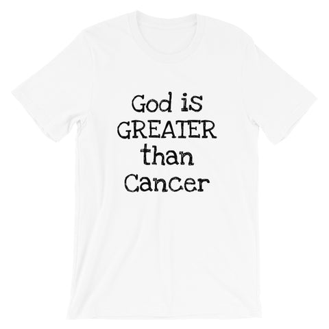 God is Greater than Cancer Short-Sleeve Unisex T-Shirt