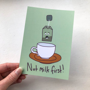 Not Milk First A6 Postcard
