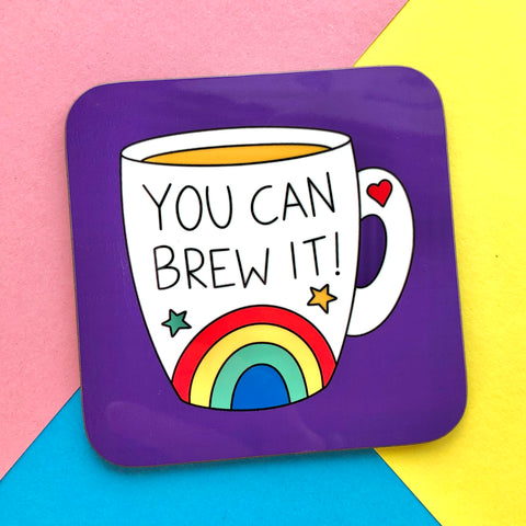 You Can Brew It Coaster