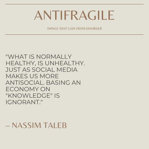 Antifragile Book Summary Things That Gain from Disorder Quote 2