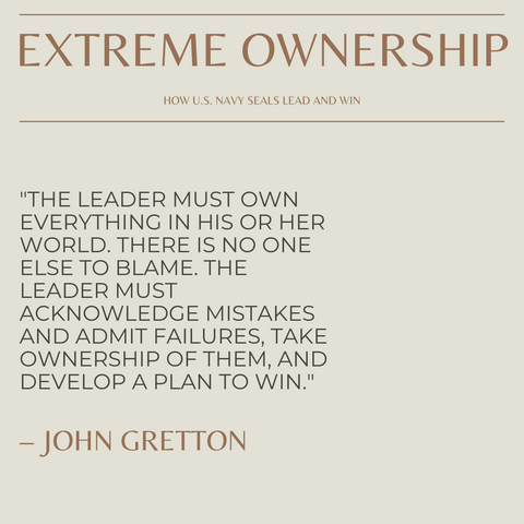 Extreme Ownership Book Summary How U.S. Navy SEALs Lead and Win Quote 1