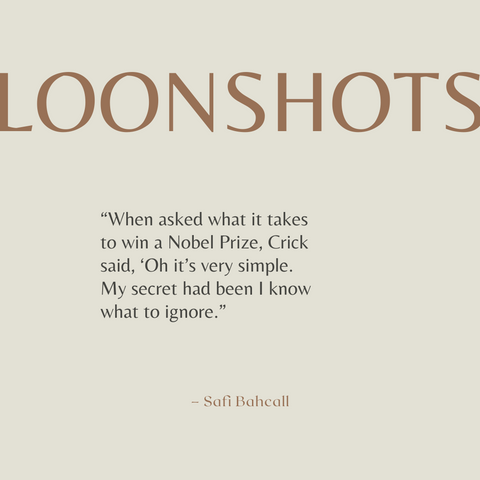 Loonshots Book Summary How to Nurture the Crazy Ideas That Win Wars, Cure Diseases, and Transform Industries Quote 3