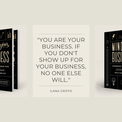 Mind Your Business Book Summary A Workbook to Grow Your Creative Passion Into a Full-time Gig Quote 1