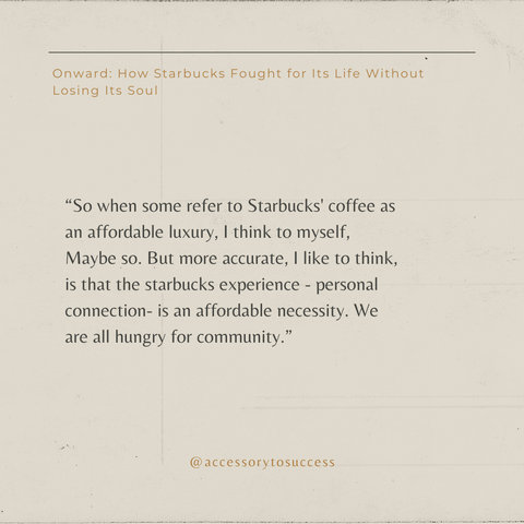 Quotes From The Book Onward - How Starbucks Fought For Its Life Without Losing Its Soul Image 4