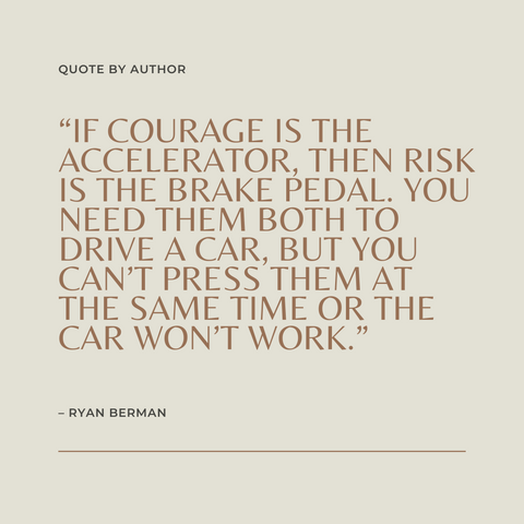 Return On Courage Book Summary A Business Playbook for Courageous Change Quote 3