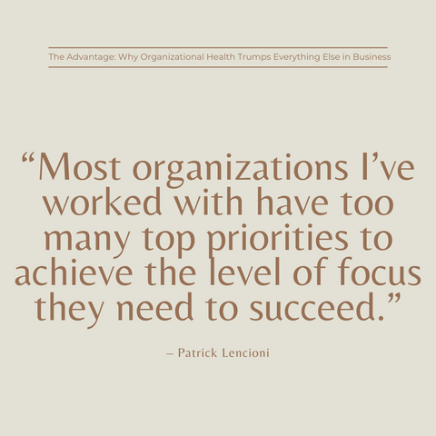 The Advantage Book Summary Why Organizational Health Trumps Everything Else In Business Quote 3