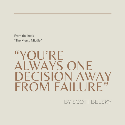 The Messy Middle Book Summary Finding Your Way through the Hardest and Most Crucial Part of Any Bold Venture Quote 2