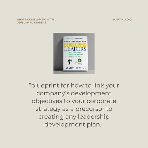 What's Gone Wrong With Developing Leaders Book Summary Why Traditional Leadership Training Misses the Mark Quote 2