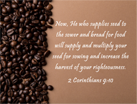 2 Corinthians 9:10 - Christian Church Coffee Supplier Roaster