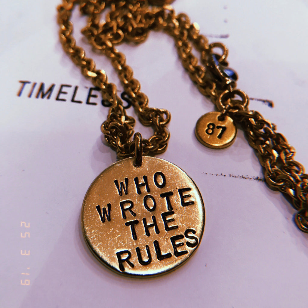 WHO WROTE THE RULES necklace