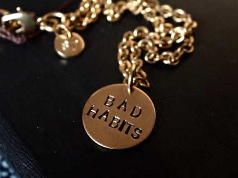 BAD HABITS necklace