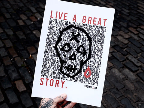 LIVE A GREAT STORY print