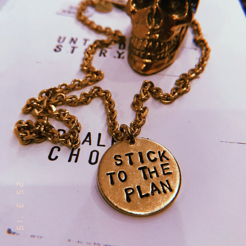 STICK TO THE PLAN necklace