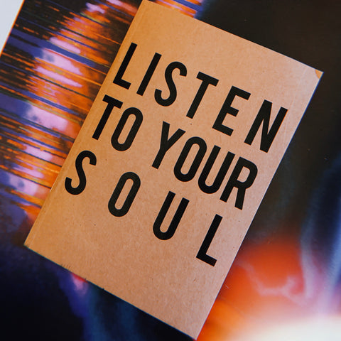 LISTEN TO YOUR SOUL notebook